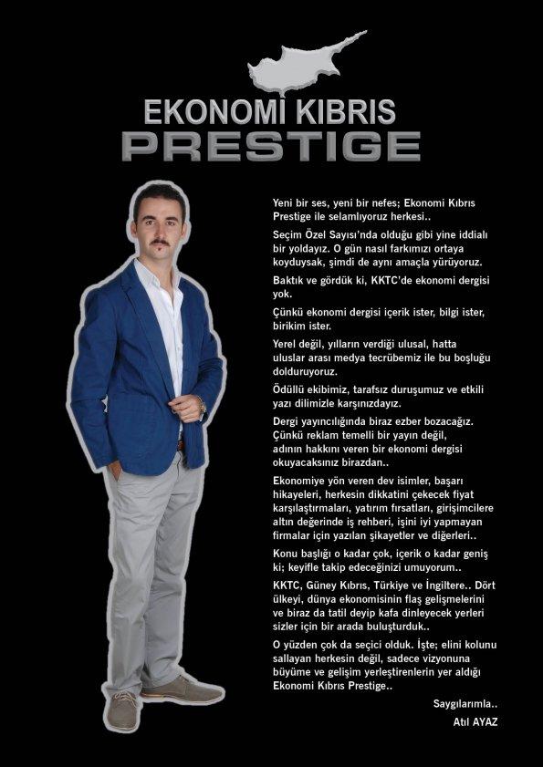 Ekonomi Kıbrıs Prestige Genel Yayın Yönetmeni Atıl Ayaz'ın açılış yazısı..