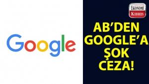 AB'den Google'a şok ceza!..