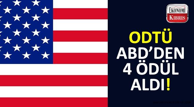 ABD'den ODTÜ'ye 4 ödül!..