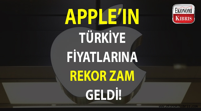 Apple Türkiye fiyatlarına %23 zam yaptı...