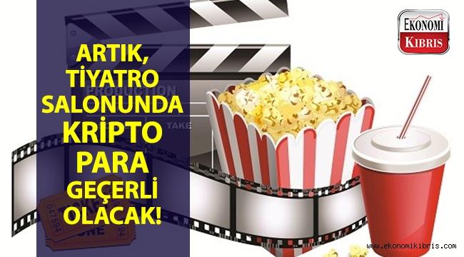Artık tiyatro salonunda kripto para geçerli olacak!