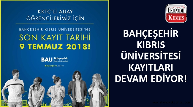 Bahçeşehir Kıbrıs Üniversitesi öğrenci alımları devam ediyor...