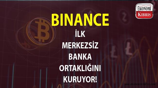 Binance kripto para yatırımcıları için ilk merkezsiz banka ortaklığına adım attı...