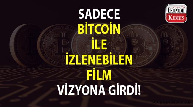 Bitcoin ile izlenebilen ilk film vizyonda...