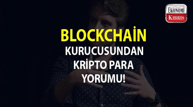 Blockchain Ceo'su kripto para piyasasını değerlendirdi...