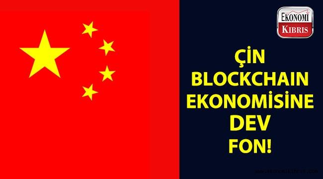 Çin Blockchain ekonomisine 1.5 milyarlık fon!...