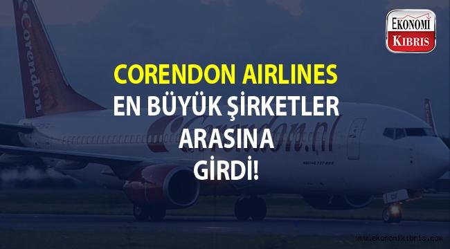 Corendon Airlines Türkiye'nin en büyük 500 şirketi arasında...