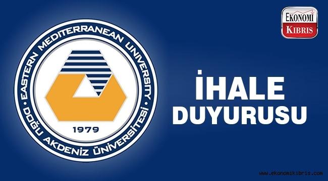 Doğu Akdeniz Üniversitesinden 2 ihale duyurusu…