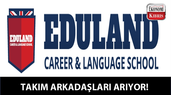 Eduland Career & Language School personel arıyor...