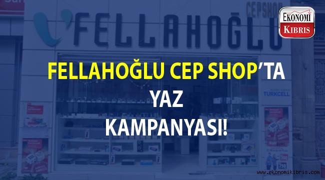 Fellahoğlu Cep Shop'ta yenileme kampanyası...