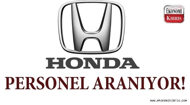 Honda Kıbrıs personel arıyor...