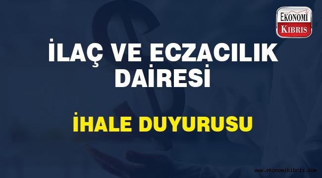 İlaç ve Eczacılık Dairesi Müdürlüğü ihale duyurusu..