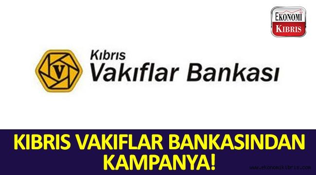 Kıbrıs Vakıflar Bankasından kampanya!..