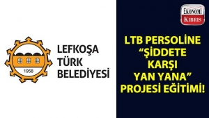 Lefkoşa Türk Belediyesi personeline, 'Şiddete Karşı Yan Yana' projesinin ilk eğitimi verildi...