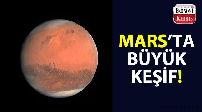 Mars'ta büyük keşif!..