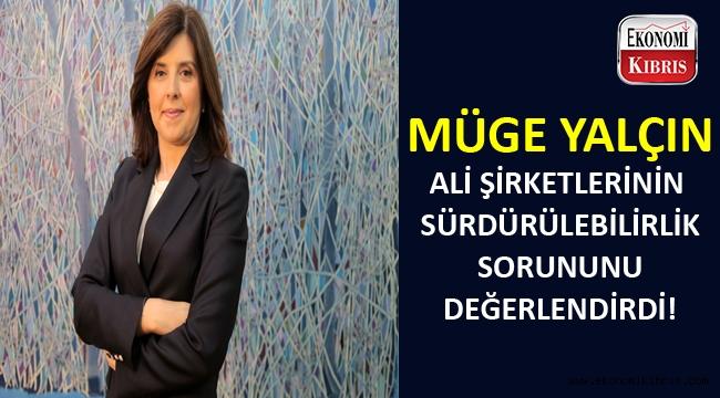 Müge Yalçın: Yönetim kurumu kurumsallaşmalı...
