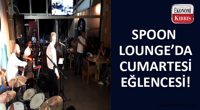 Spoon Lounge'da cumartesi eğlencesinde unutulmaz anlar yaşandı...