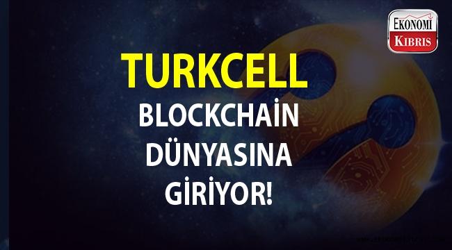 Turkcell Blockchain teknolojisini kullanacak...