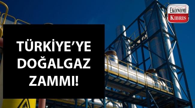 Türkiye'de doğalgaza zam geldi...