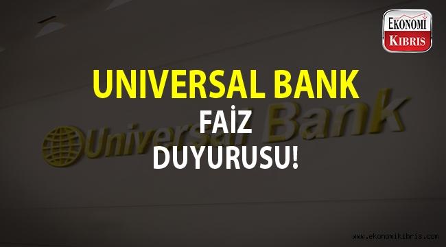 Universal Bank yeni faiz oranlarını duyurdu...