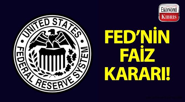 ABD Merkez Bankasından (FED) faiz oranı açıklaması!..