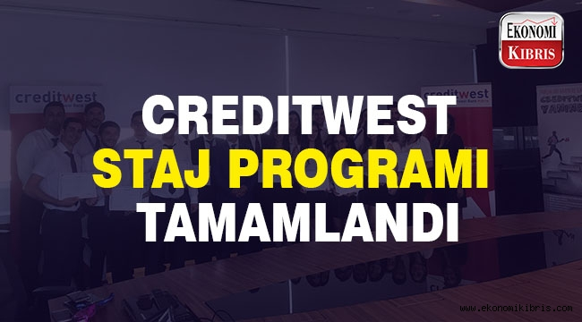 Creditwest Bank'ın Bankacılık Ve Yazılımla ilgili staj programları tamamlandı