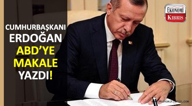 Cumhurbaşkanı Erdoğan'dan makale: