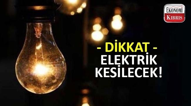 Dikkat! Elektrikler kesilecek.
