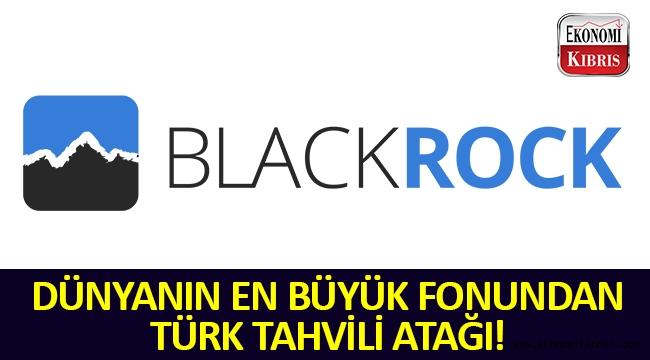 Dünyanın en büyük fonundan Türk tahvili atağı!..