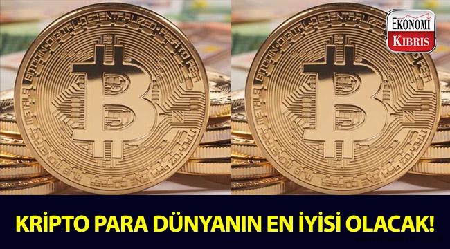 Dünyanın en büyük varlıkları, kripto paralar olacak!..