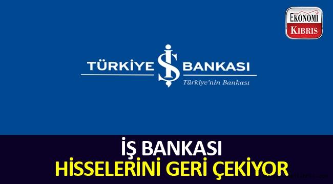 İş Bankası hisselerini geri alacak.
