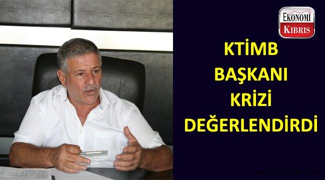 Kıbrıs Türk İnşaat Müteahhitleri başkanı Cafer Gürcafer krizi değerlendirdi.