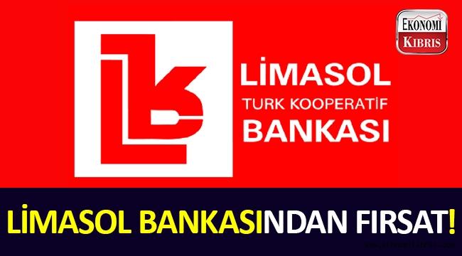 Limasol Bankasından fırsat!..