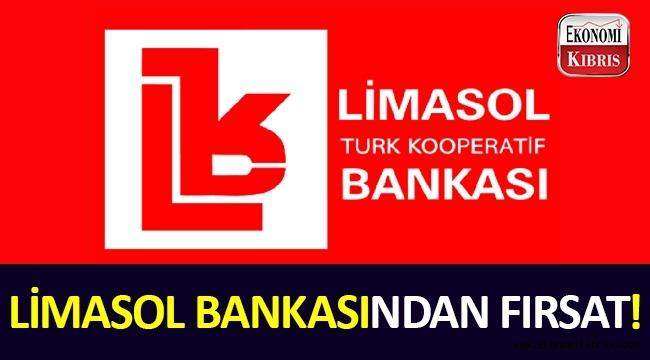 Limasol Bankasından Fırsat!