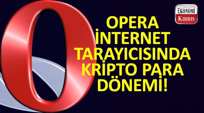 Opera'dan dahili kripto para cüzdanı!