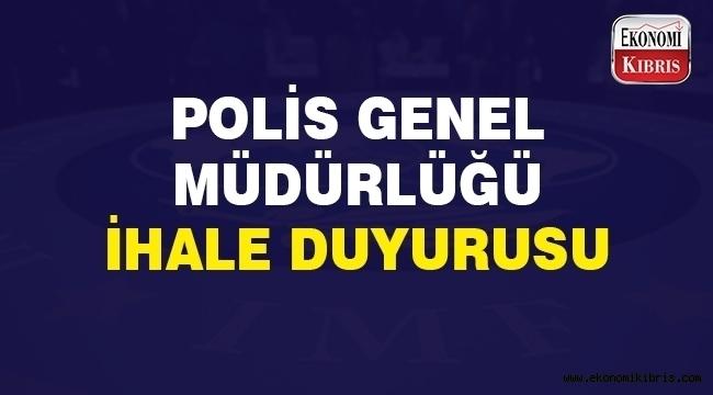 Polis Genel Müdürlüğü ihale duyurusu...