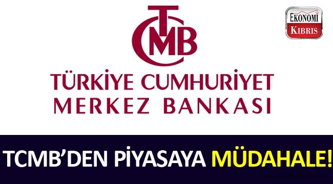 TCMB piyasaya müdahalede bulundu.