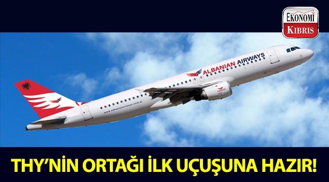 THY ortaklığında kurulan Air Albania, ilk uçuşuna hazır...