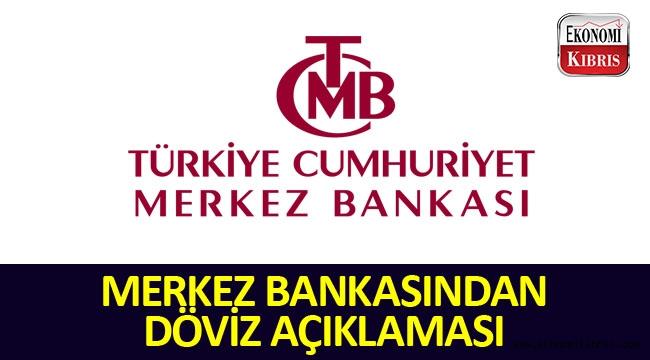 Türkiye Cumhuriyeti Merkez Bankasından Döviz Açıklaması!