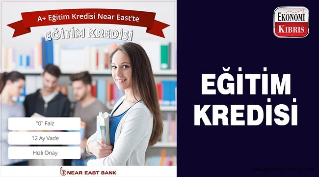 A+ eğitim kredisi Near East Bank'ta..