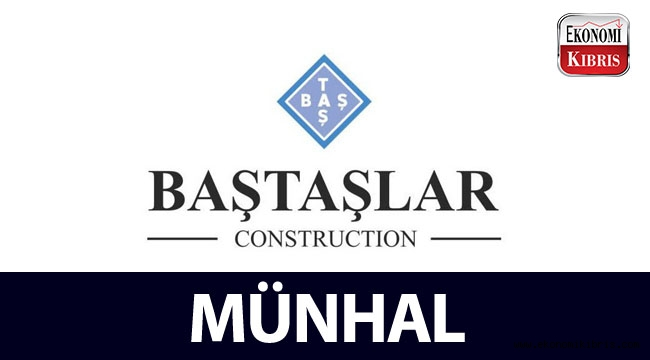 Baştaşlar Construction, münhal açtı...