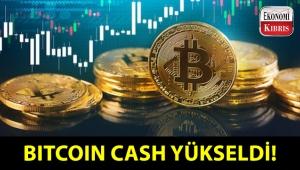 Bitcoin Cash yükselişte! Bu yükselişe ne sebep oldu?..