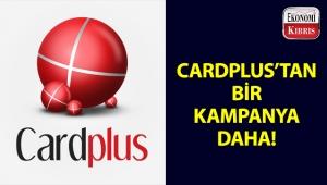 Cardplus'tan bir kampanya daha!..