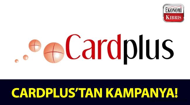 Cardplus'tan kampanya!..