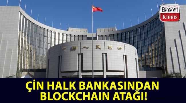 Çin Halk Bankasından Blockchain atağı!..