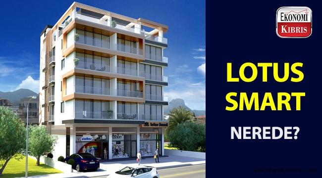 Eroğlu Construction'ın lüks projesi Lotus Smart nerede konumlanıyor?