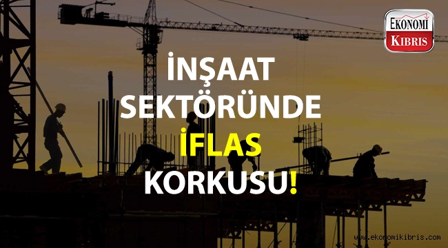 KKTC inşaat sektöründe iflas korkusu!