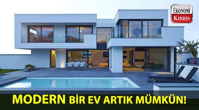 Modern bir ev artık mümkün!..