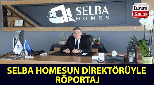 Selba Homes Direktörü Ata Tahiroğlu: