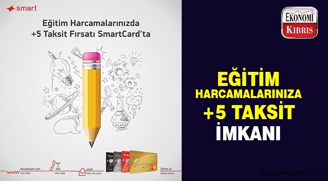 Smart Card'tan eğitim harcamalarınıza +5 taksit imkanı..